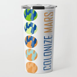 Colonize Mars Travel Mug