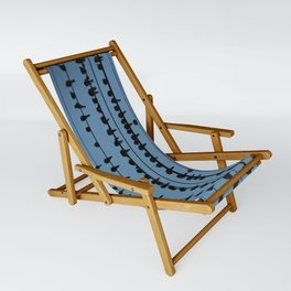 birds on a wire feeling blue Sling Chair