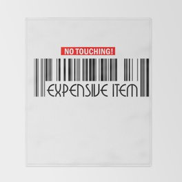 No Touching Expensive Item Throw Blanket