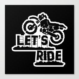 Wanna Ride? Canvas Print