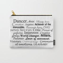 Dancer Description Carry-All Pouch