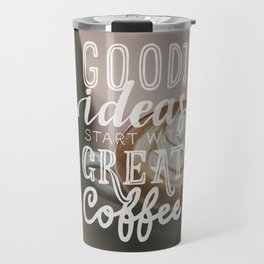 Coffee creates ideas Travel Mug