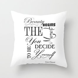 Beauty Begins The Moment You Decide To Be Yourself Quote Throw Pillow