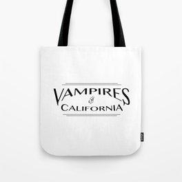 Vampires Of California Tote Bag