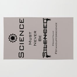 Science must never be silenced Rug