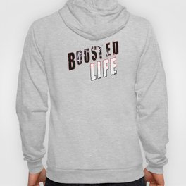 Boosted Life Hoody