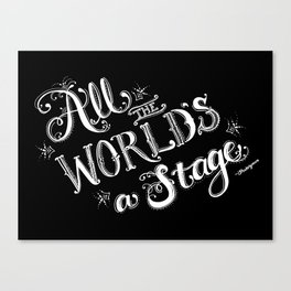 All The World's A Stage Canvas Print