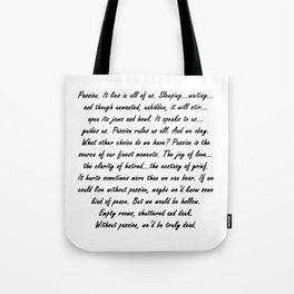 Buffy Passion Quote Tote Bag