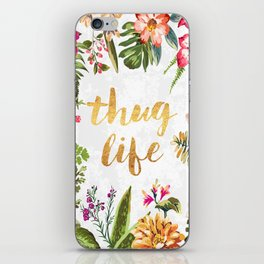 Thug Life - white version iPhone Skin