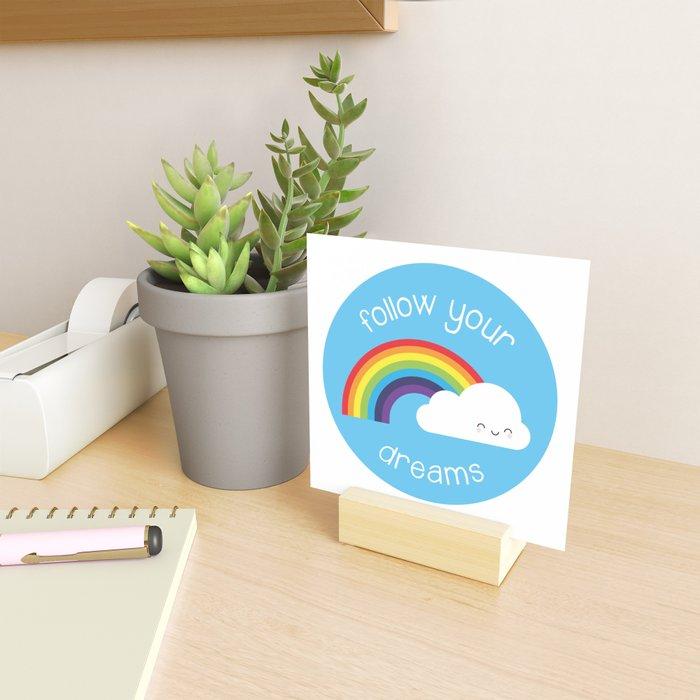 Follow Your Dreams Kawaii Rainbow Mini Art Print