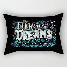 Follow Your Dream Rectangular Pillow