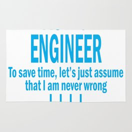 I AM AN AUDIO ENGINEER TO SAVE TIME, LET_S JUST ASSUME THAT I AM Rug