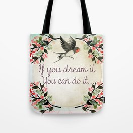 Dreamer Quote (Inspirational) Tote Bag