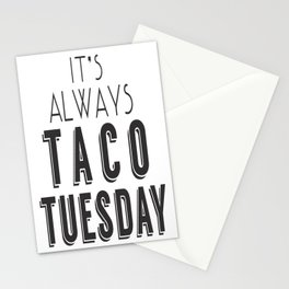 It's Always Taco Tuesday Stationery Cards