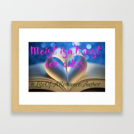 #LifeOfARomanceAuthor Framed Art Print
