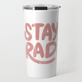 Stay Rad Vintage Pink Travel Mug
