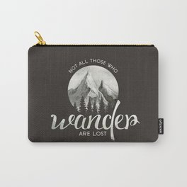 Not all those who wonder are lost Carry-All Pouch