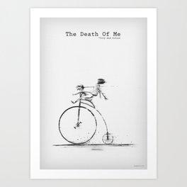 Death Of Me Art Print