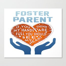 Foster Parent Canvas Print