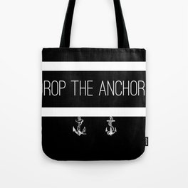 Drop The Anchors Stripes in White Tote Bag