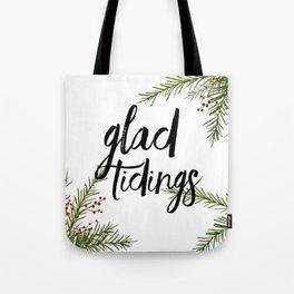 A glad tidings holiday Tote Bag