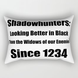 Shadowhunters: Looking Better in Black Rectangular Pillow