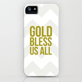 Gold Bless Us All Chevron Print iPhone Case