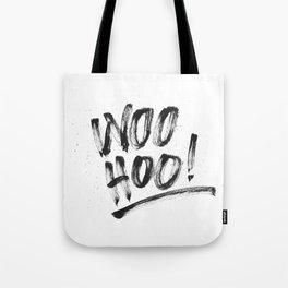 Woo Hoo! Tote Bag