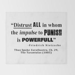 Distrust ALL in whom the impulse to punish is powerfull Throw Blanket