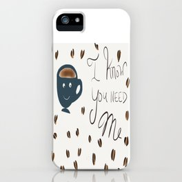 Coffee's Bitch iPhone Case