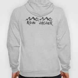 Run Higher  Hoody