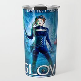 Glow: The Revelations of Oriceran (The Fairhaven Chronicles Book 1) Travel Mug