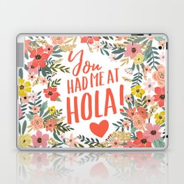 You had me at hola! Laptop & iPad Skin