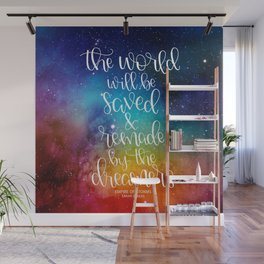 The World Will Be Saved Wall Mural