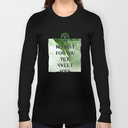 No Rest Long Sleeve T-shirt