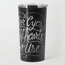 Clear Eyes, Full Hearts, Can't Use Travel Mug