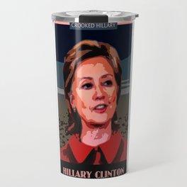 Crooked Hillary Travel Mug