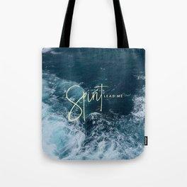 Spirit Lead Me Tote Bag