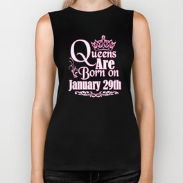 Queens Are Born On January 29th Funny Birthday T-Shirt Biker Tank
