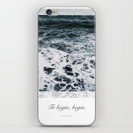 Ocean. To begin, begin. Wordsworth iPhone Skin