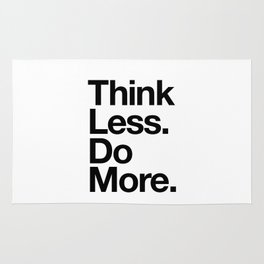 Think Less Do More inspirational wall art black and white typography poster design home decor Rug
