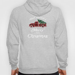 Have yourself a Merry little Christmas Vintage Truck Hoody