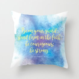 Inspiring Bible Verse, Be Courageous Throw Pillow