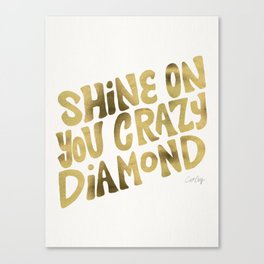 Shine On You Crazy Diamond – Gold Palette Canvas Print