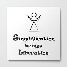 Simplification brings Liberation Metal Print