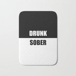 drunk sober quote Bath Mat
