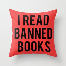 I Read Banned Books - Red B/G Throw Pillow