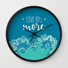Love You More Heart Wall Clock