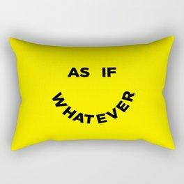 As If Whatever Rectangular Pillow