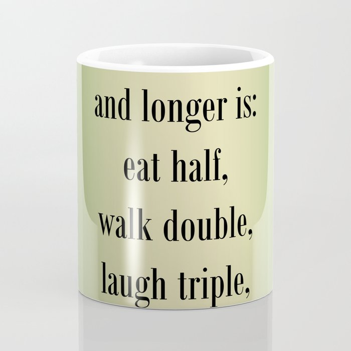 Living Well and Longer Coffee Mug
